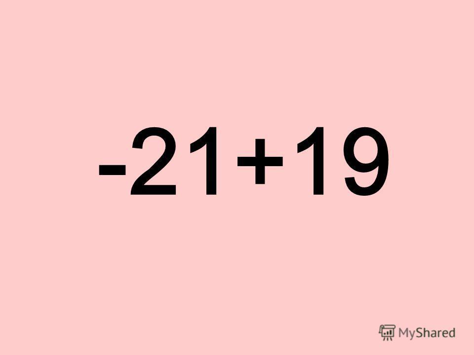 -21+19