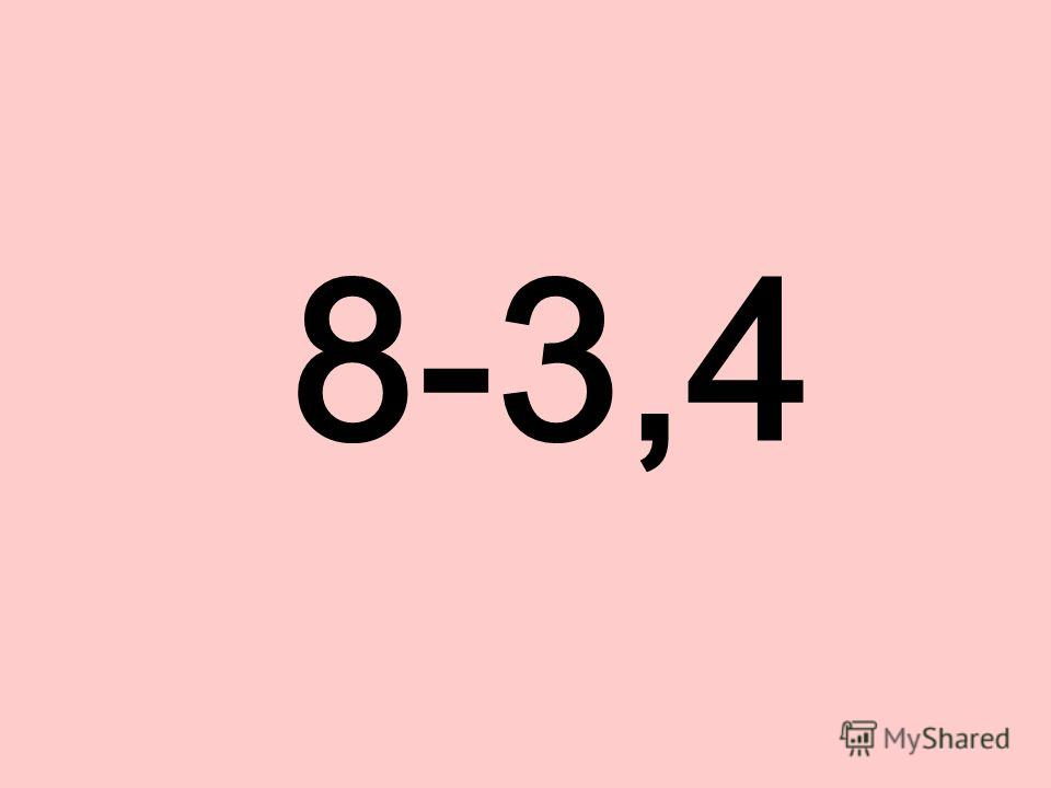 8-3,4