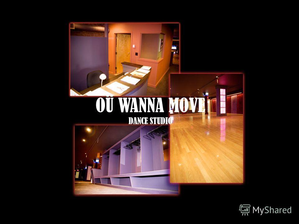 OÜ WANNA MOVE DANCE STUDIO