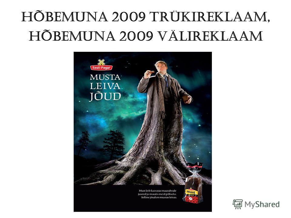 Hõbemuna 2009 Trükireklaam, Hõbemuna 2009 Välireklaam