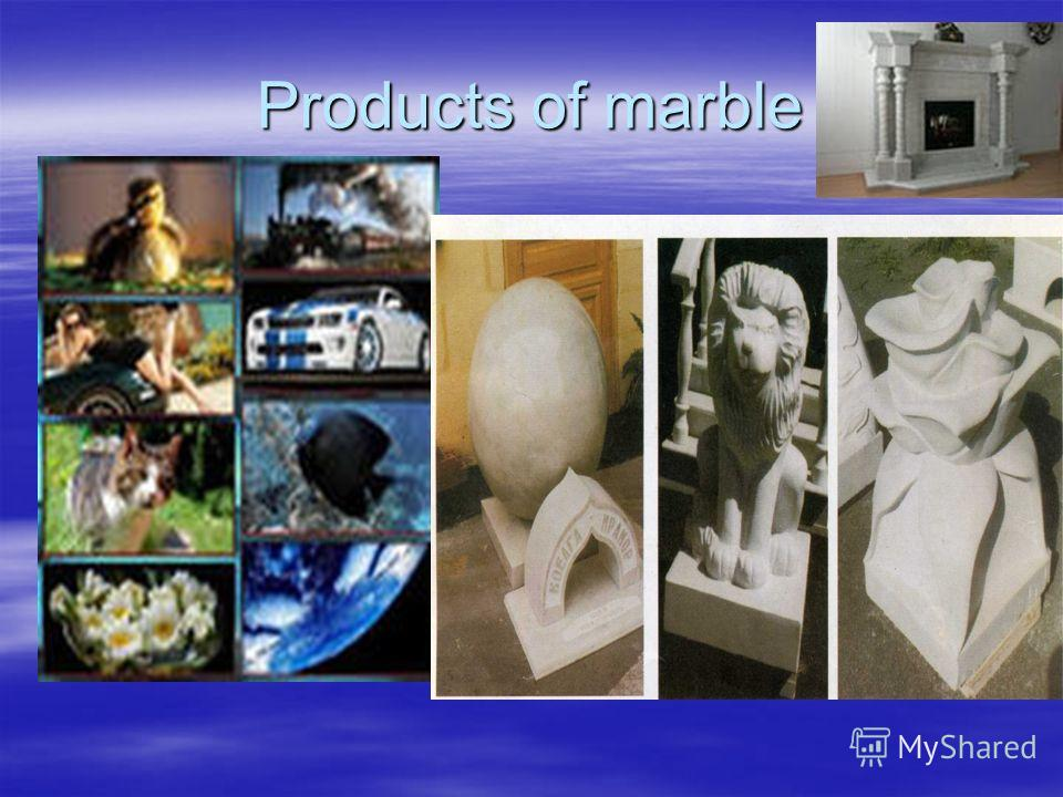 Products of marble
