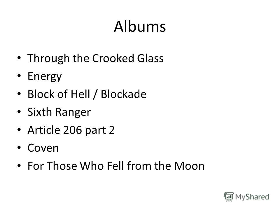 Albums Through the Crooked Glass Energy Block of Hell / Blockade Sixth Ranger Article 206 part 2 Coven For Those Who Fell from the Moon