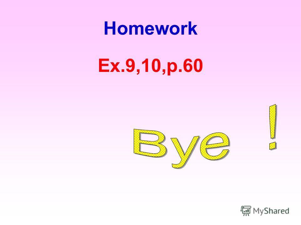 Homework Ex.9,10,p.60