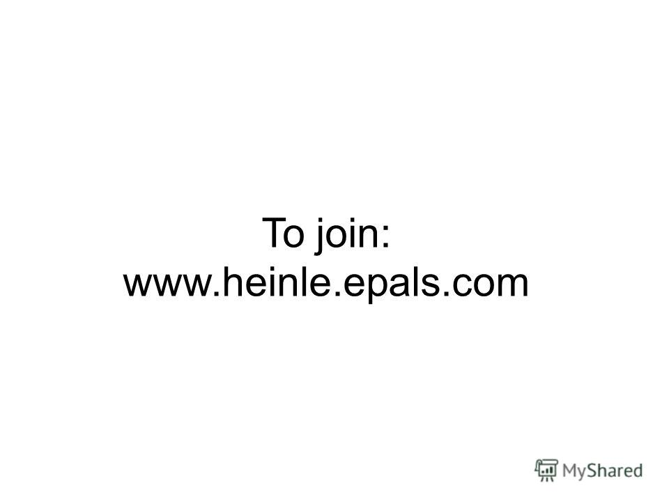 To join: www.heinle.epals.com