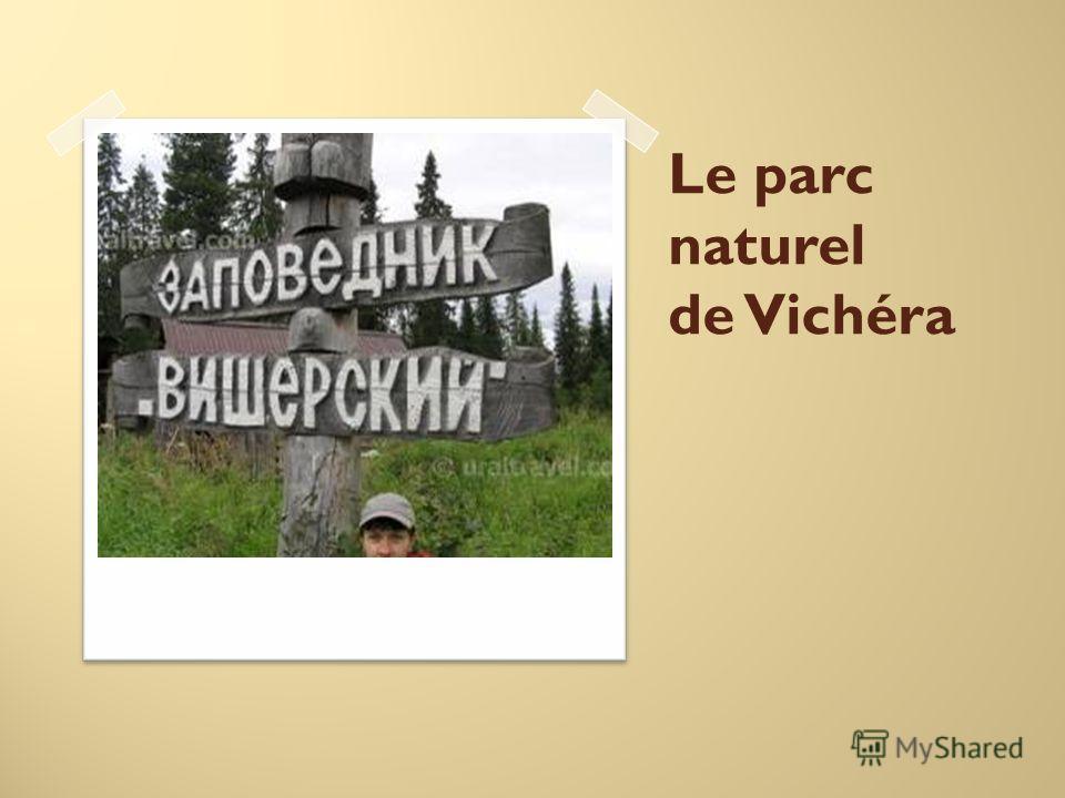 Le parc naturel de Vichéra