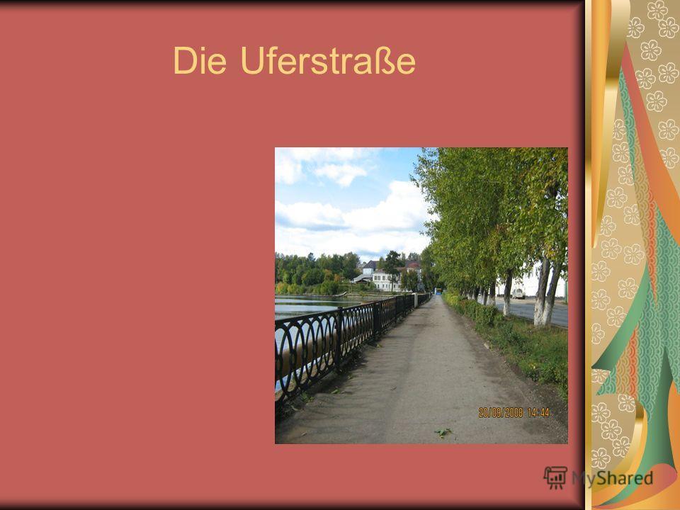 Die Uferstraße