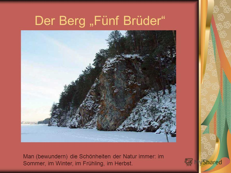 Der Berg Fünf Brüder Man (bewundern) die Schönheiten der Natur immer: im Sommer, im Winter, im Frühling, im Herbst.