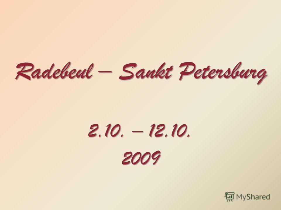 Radebeul – Sankt Petersburg 2.10. – 12.10. 2009