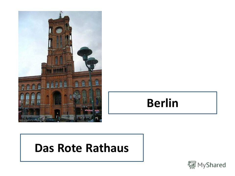Das Rote Rathaus Berlin