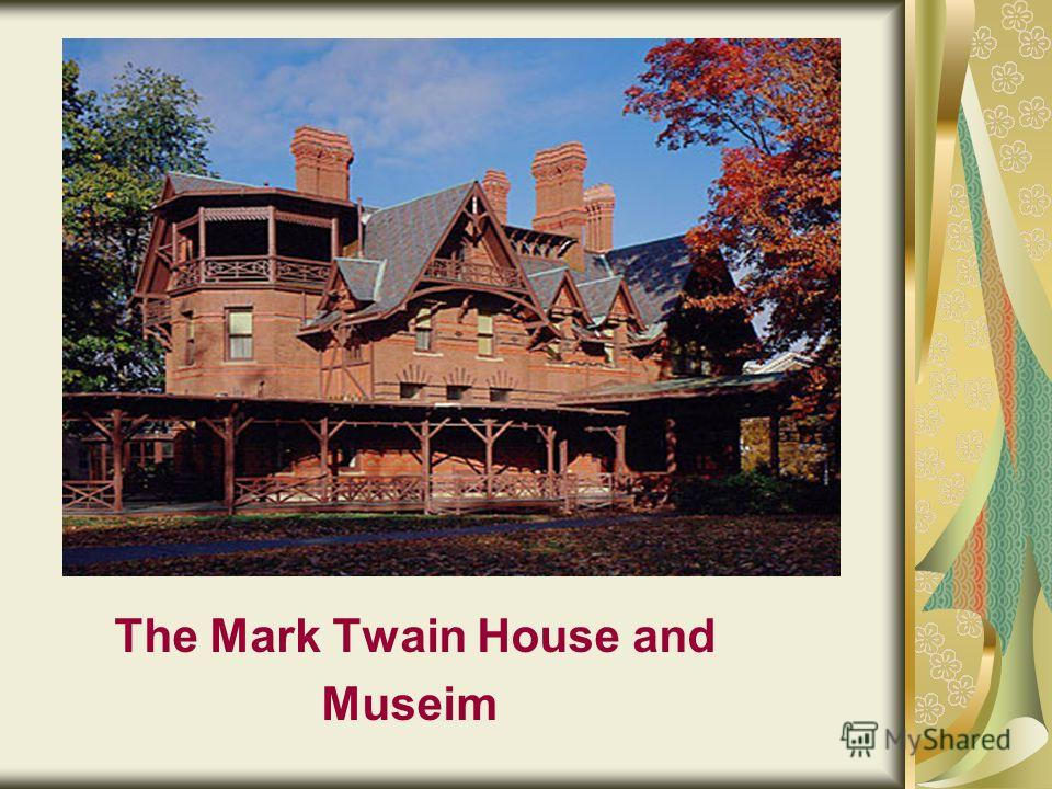 The Mark Twain House and Museim