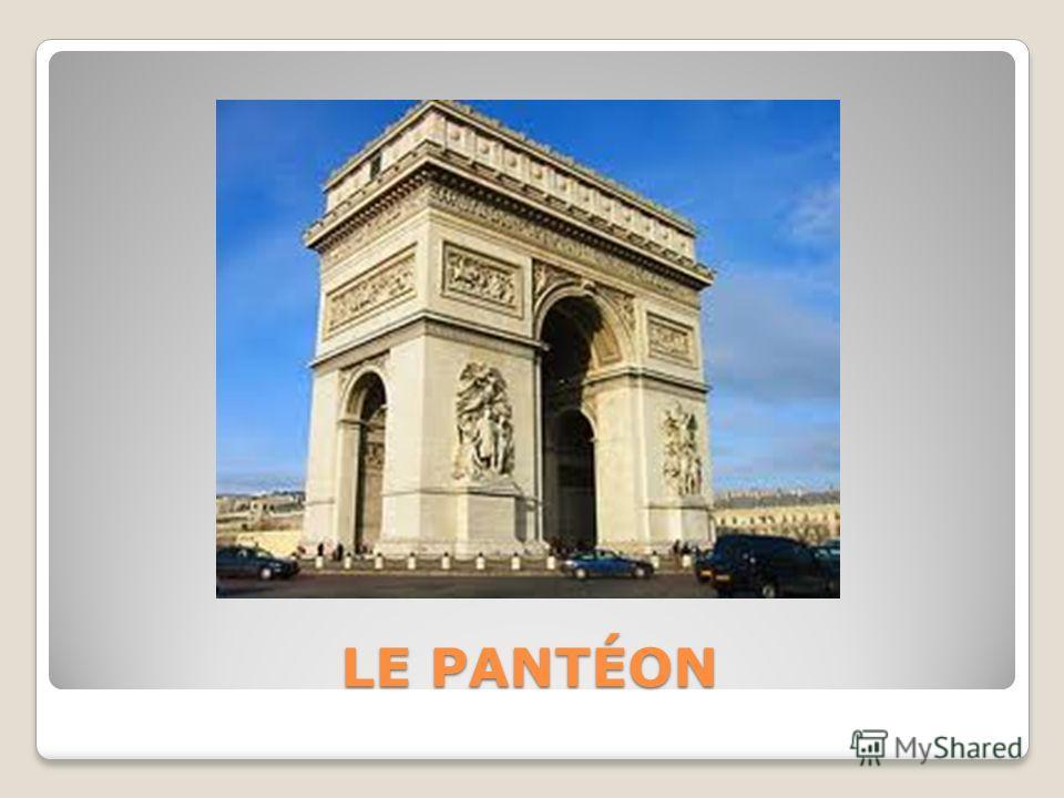 LE PANTÉON LE PANTÉON