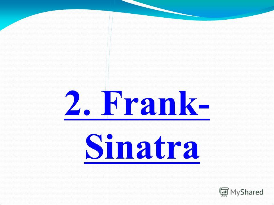 2. Frank- Sinatra
