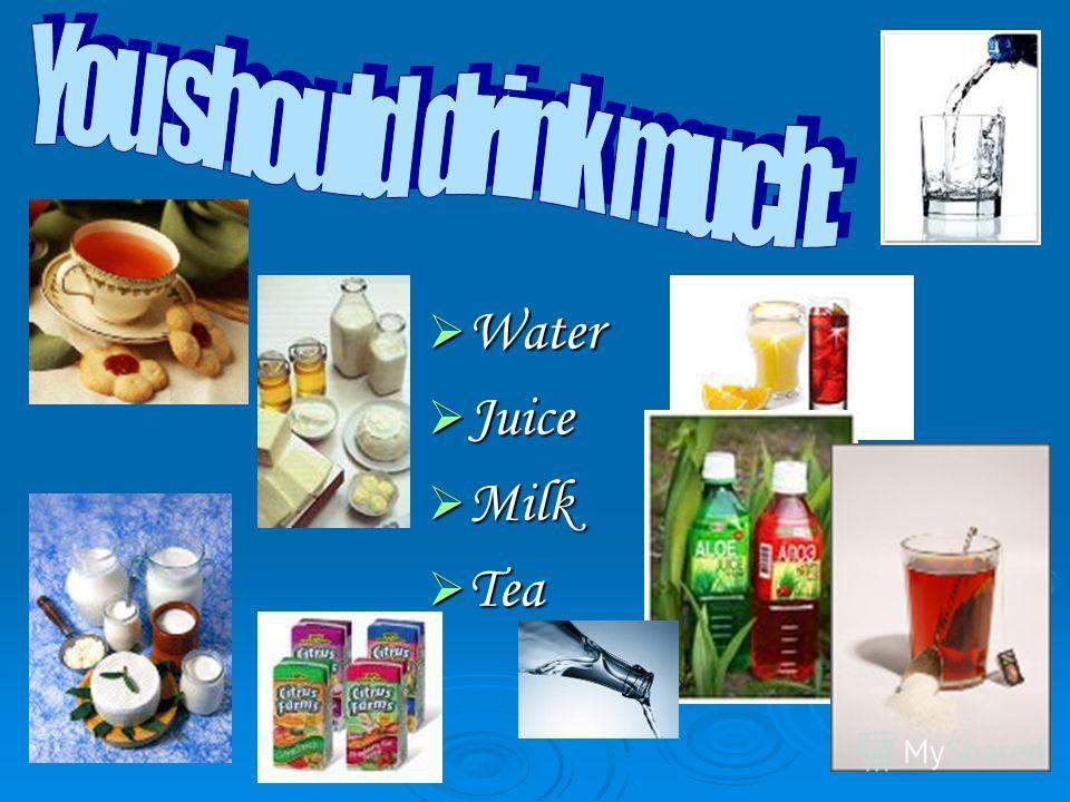Water Water Juice Juice Milk Milk Tea Tea