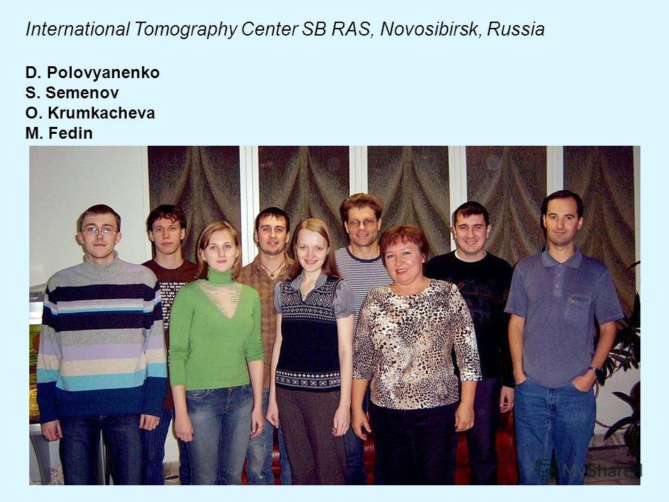 International Tomography Center SB RAS, Novosibirsk, Russia D. Polovyanenko S. Semenov O. Krumkacheva M. Fedin