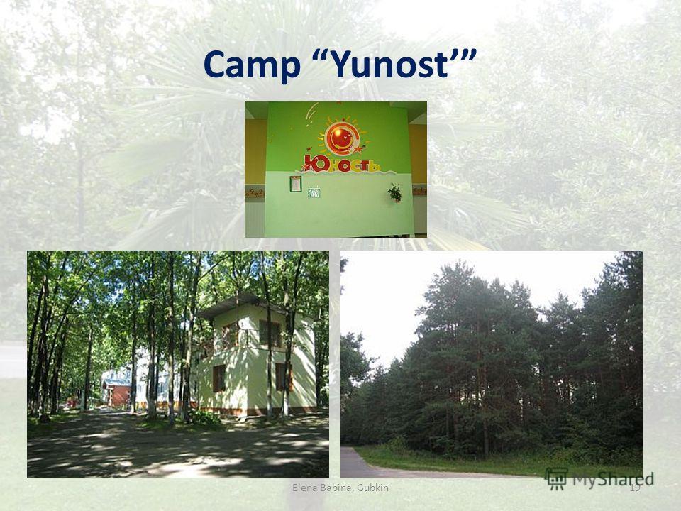Camp Yunost Elena Babina, Gubkin19
