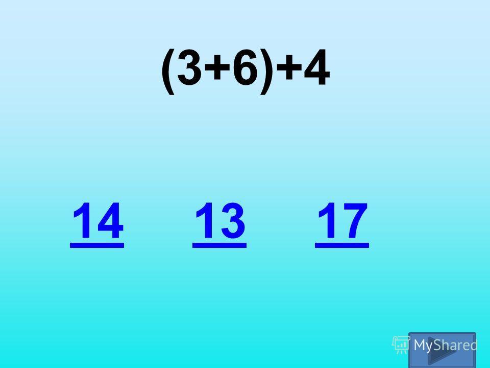 (3+6)+4 14131317