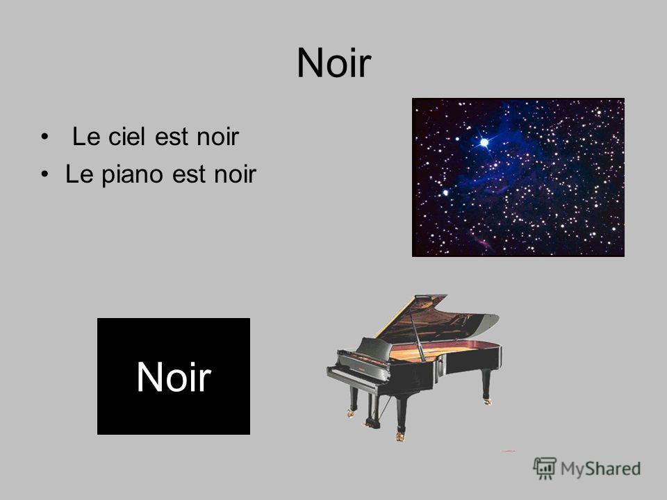 Noir Le ciel est noir Le piano est noir Noir