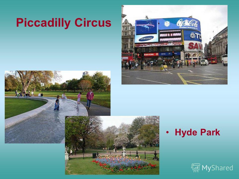 Piccadilly Circus Hyde Park