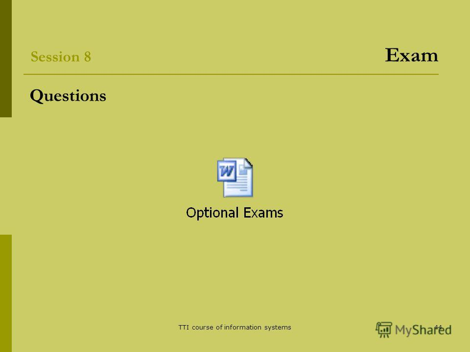 TTI course of information systems44 Questions Session 8 Exam