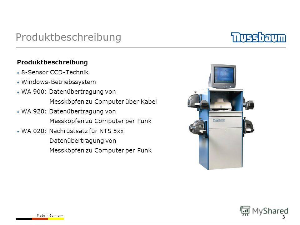 Made in Germany 3 Produktbeschreibung 8-Sensor CCD-Technik Windows-Betriebssystem WA 900: Datenübertragung von Messköpfen zu Computer über Kabel WA 920: Datenübertragung von Messköpfen zu Computer per Funk WA 020: Nachrüstsatz für NTS 5xx Datenübertr