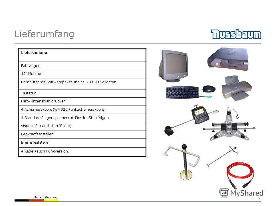 Made in Germany 7 Lieferumfang Fahrwagen 17 Monitor Computer mit Softwarepaket und ca. 20.000 Solldaten Tastatur Farb-Tintenstrahldrucker 4 Achsmessköpfe (WA 920 Funkachsmessköpfe) 4 Standard Felgenspanner mit Pins für Stahlfelgen visuelle Einstellhi