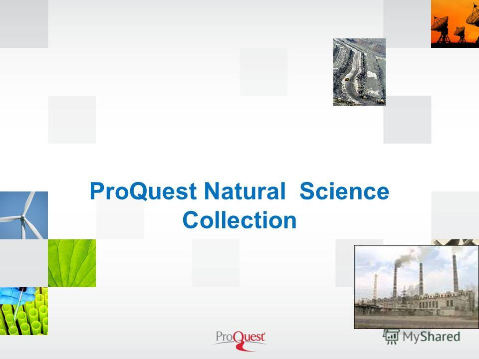 ProQuest Natural Science Collection