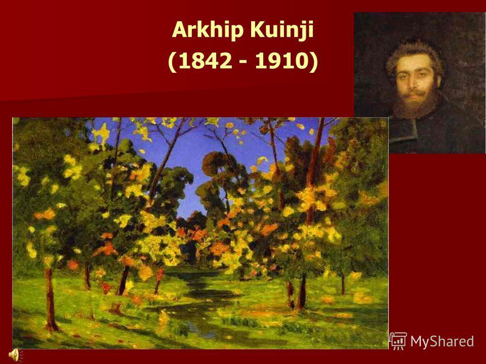 Arkhip Kuinji (1842 - 1910)