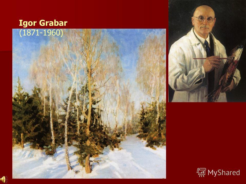 Igor Grabar (1871-1960)