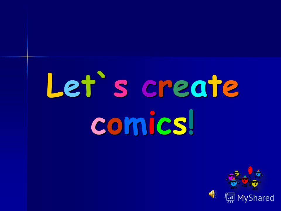 Let`s create comics!