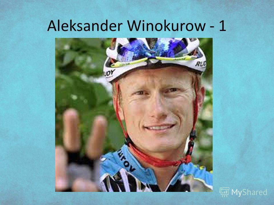 Aleksander Winokurow - 1