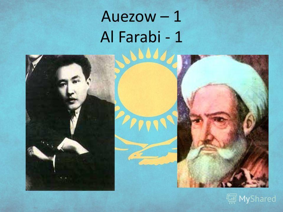 Auezow – 1 Al Farabi - 1