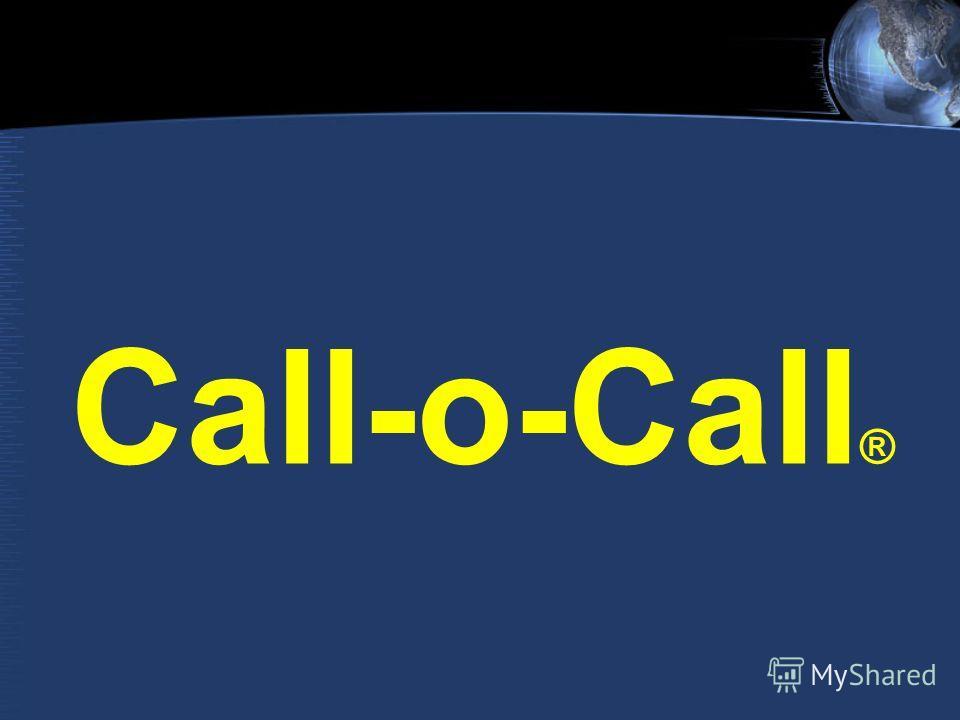 Call-o-Call ®