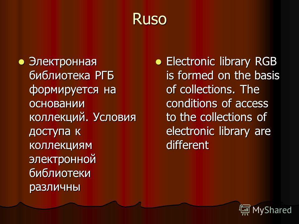 Ruso Электронная библиотека РГБ формируется на основании коллекций. Условия доступа к коллекциям электронной библиотеки различны Электронная библиотека РГБ формируется на основании коллекций. Условия доступа к коллекциям электронной библиотеки различ