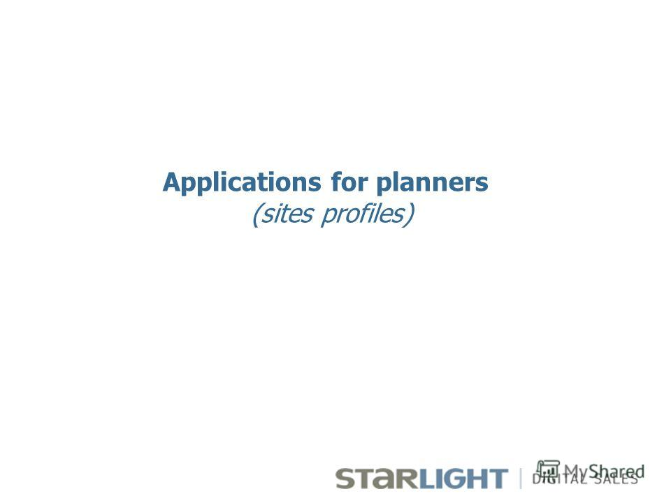 Applications for planners (sites profiles)