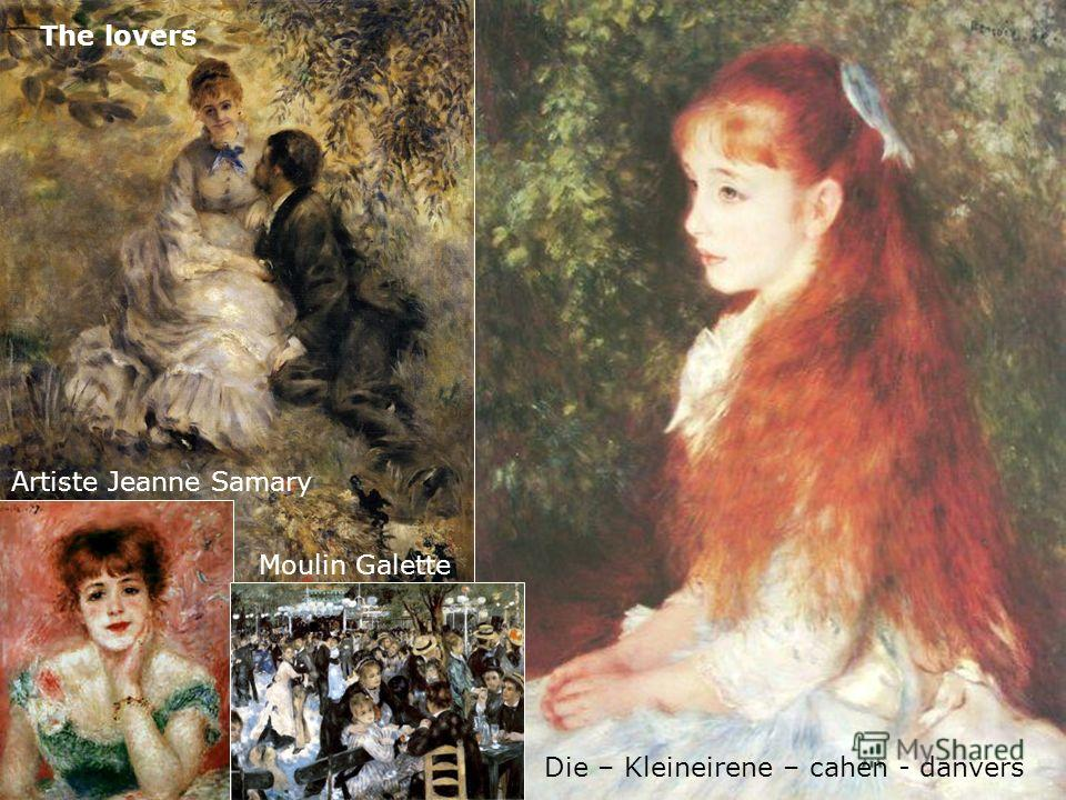 The lovers Die – Kleineirene – cahen - danvers Artiste Jeanne Samary Moulin Galette