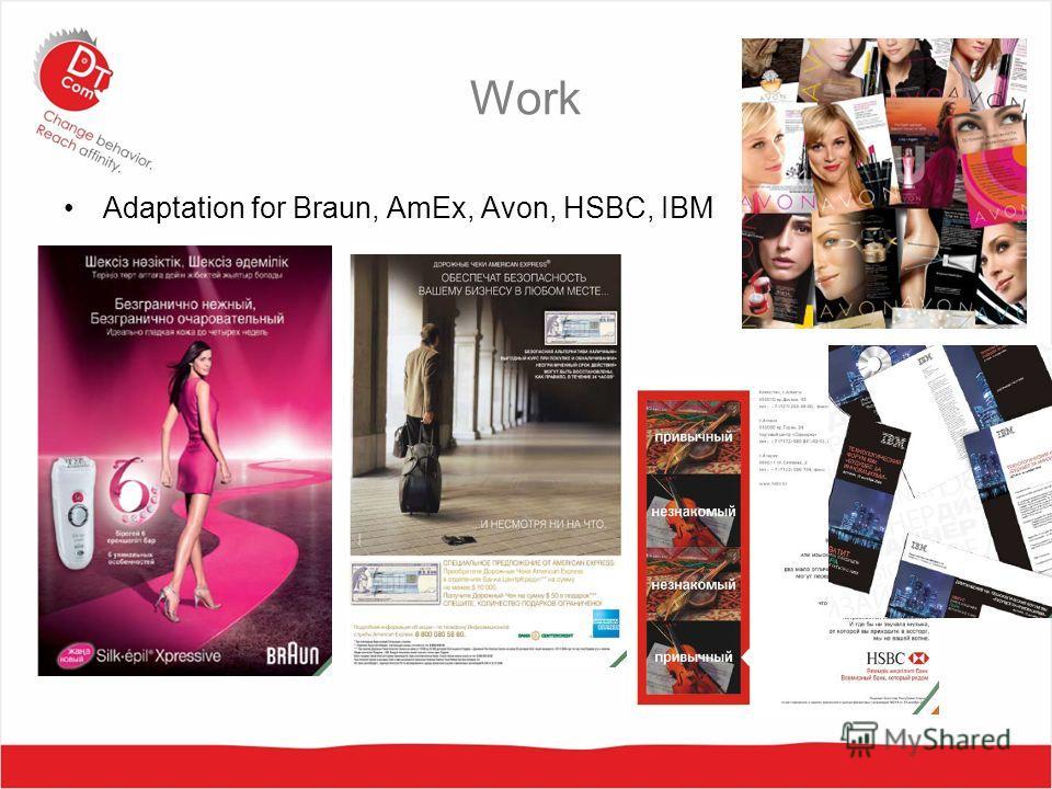 Work Adaptation for Braun, AmEx, Avon, HSBC, IBM