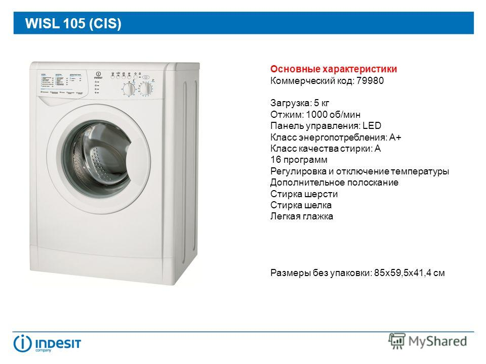Washing machines: 79980 WISL 105 (CIS) 79979 WIUN 105 CIS August 2012