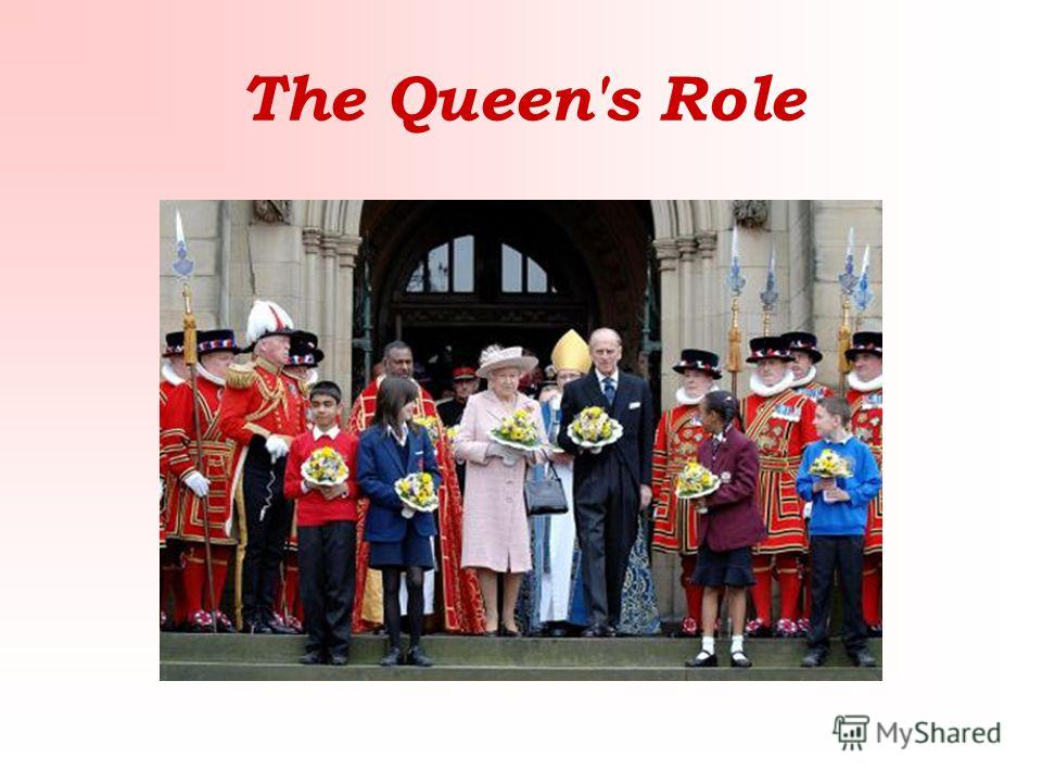 The Queen's Role