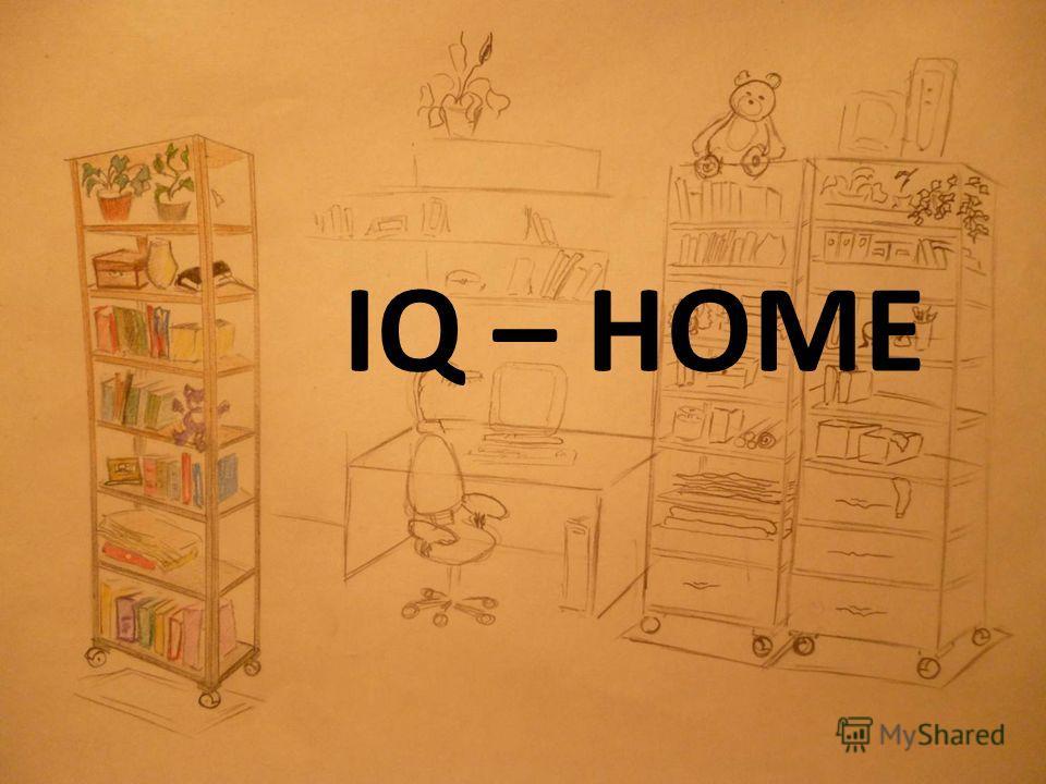 IQ – HOME