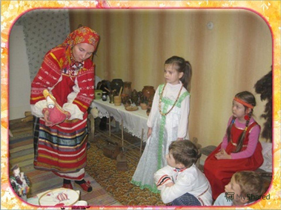 Знакомство с народным костюмом, бытом и традициями русского народа неразрывно связано с традициями народной куклы.