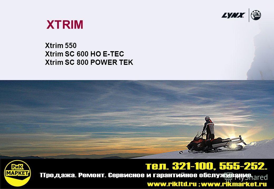 7 XTRIM Xtrim 550 Xtrim SC 600 HO E-TEC Xtrim SC 800 POWER TEK