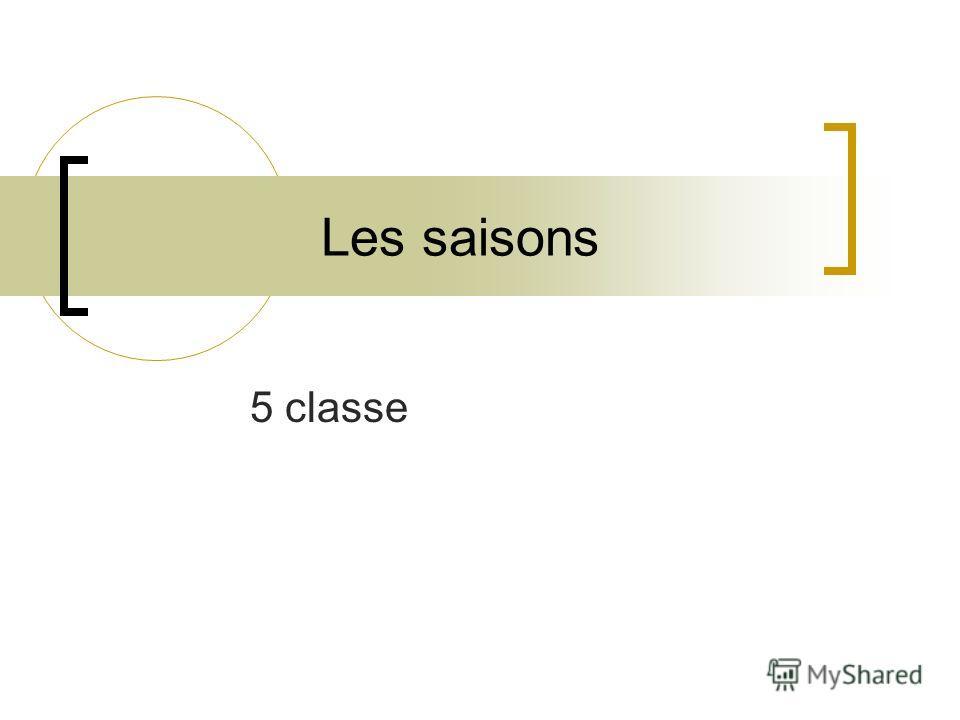 Les saisons 5 classe