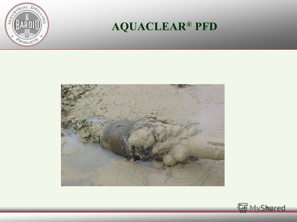 49 AQUACLEAR ® PFD