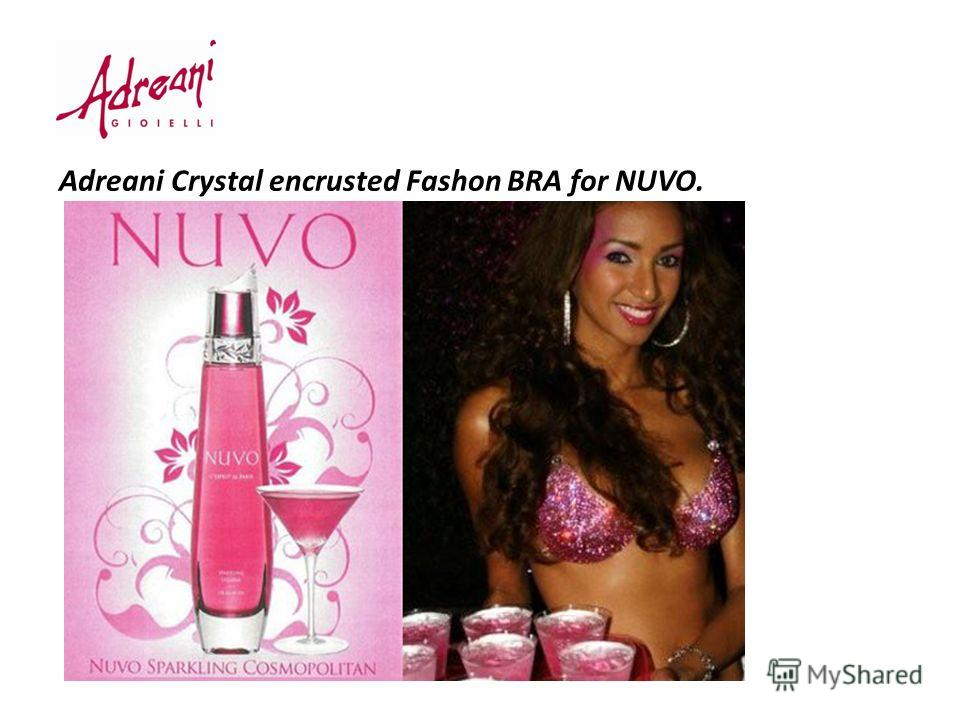 Adreani Crystal encrusted Fashon BRA for NUVO.
