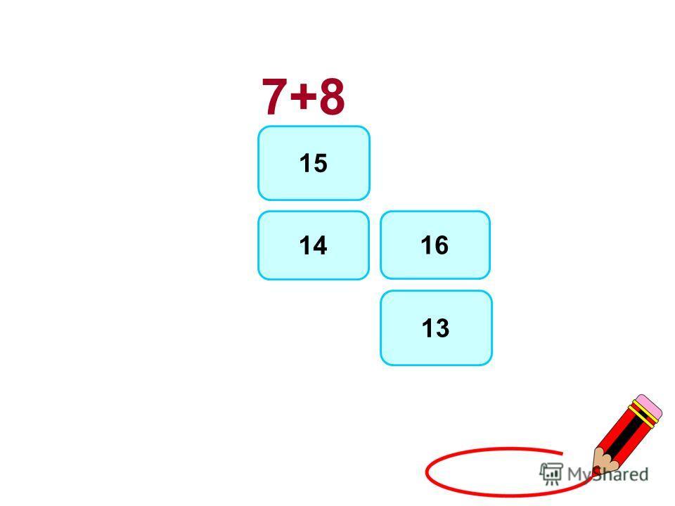 7+8 15 13 16 14