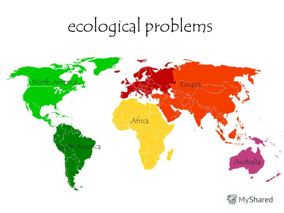 ecological problems North America Africa Australia Eurasia South America