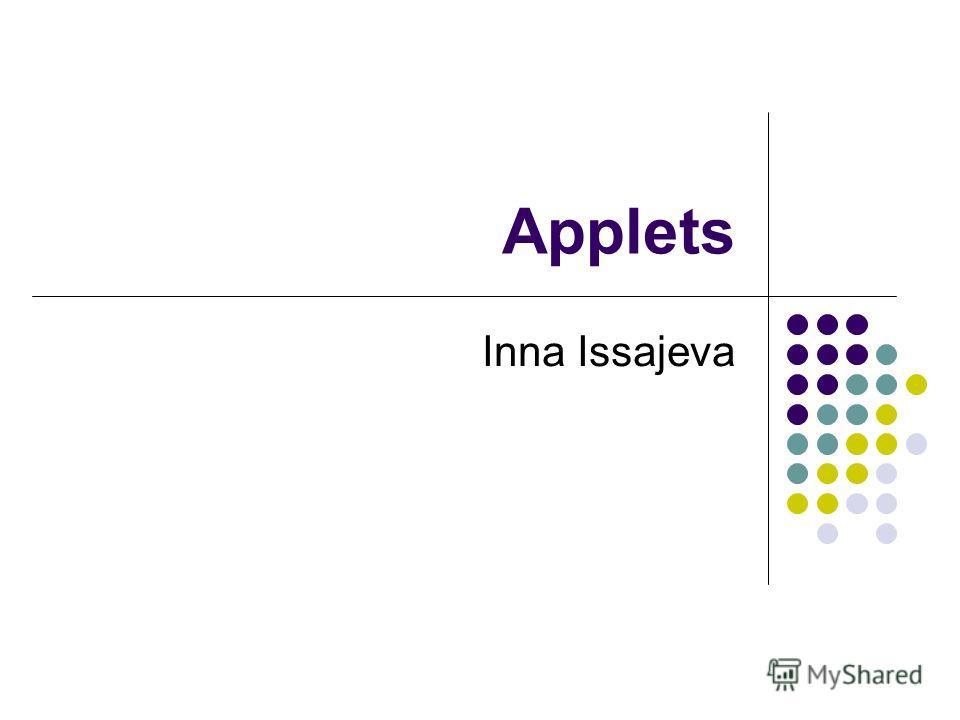 Applets Inna Issajeva