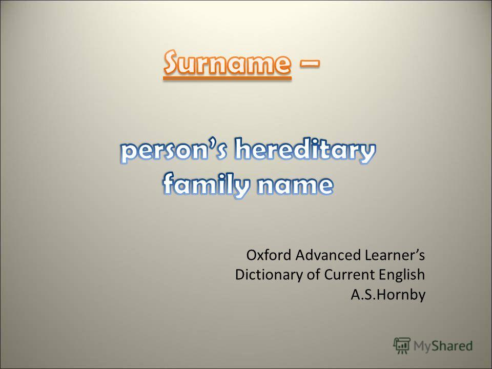 Oxford Advanced Learners Dictionary of Current English A.S.Hornby