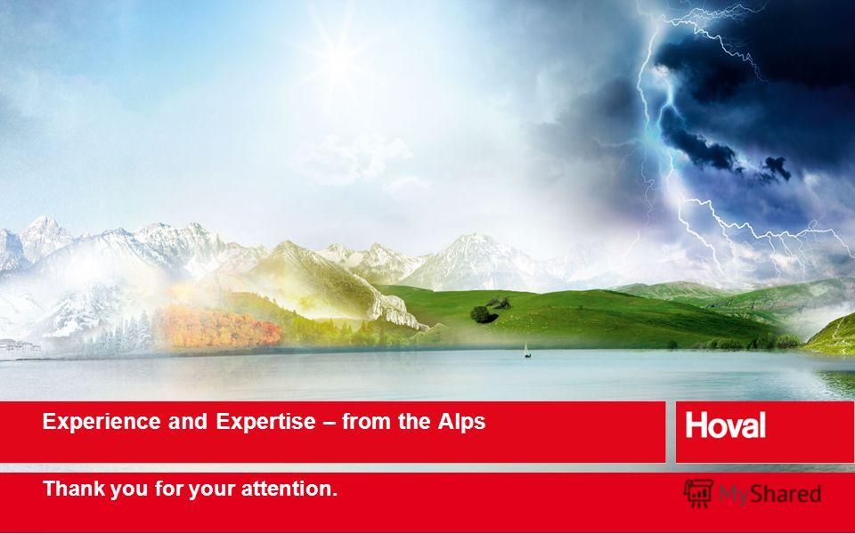 Thank you for your attention. Experience and Expertise – from the Alps