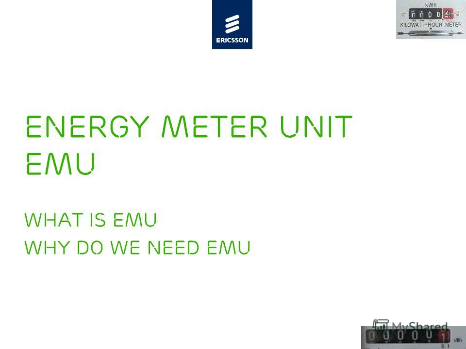 Slide title minimum 48 pt Slide subtitle minimum 30 pt Energy Meter Unit EMU What is EMU WHY DO WE NEED EMU